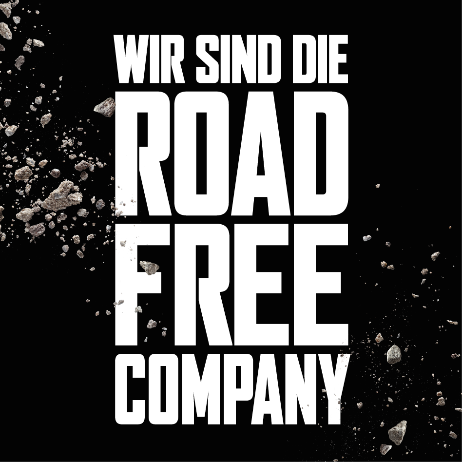 "WIR SIND ""THE ROAD FREE COMPANY""!"