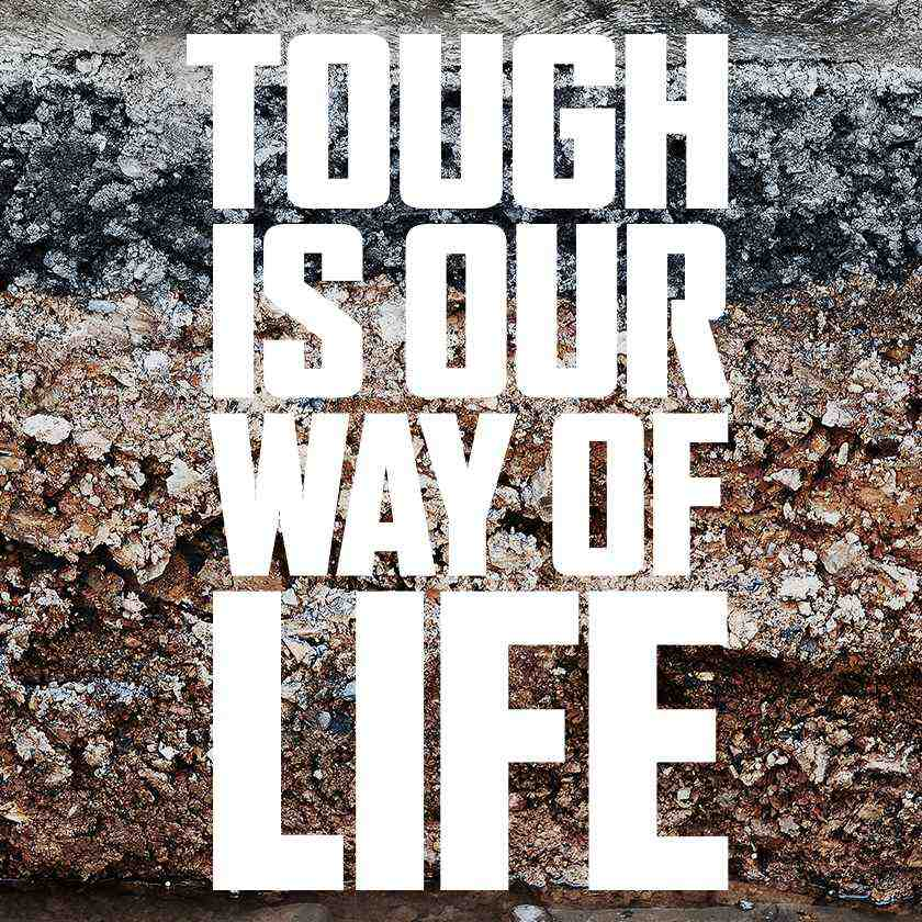 Tough Is Our Way Of Life Co En